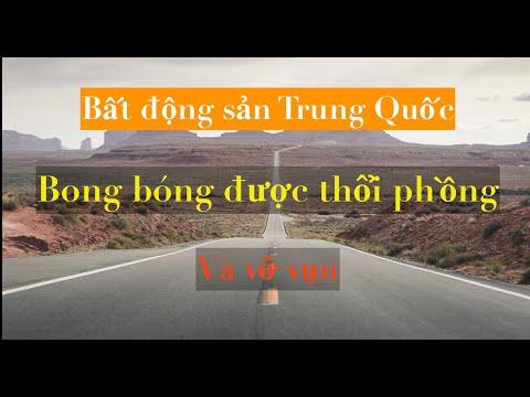 Bất Động Sản Trung Quốc - Quả Bong Bóng Được Thổi Phồng Và Vỡ Vụn | DVS Vlog