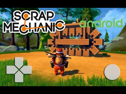 How To Download Scrap Mechanic On Android