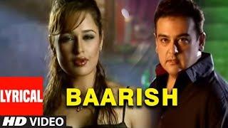 "Lyrical Song ""Baarish"" Adnan Sami Super Hit Album ""Kisi Din"" Feat. Yuvika Chaudhary"