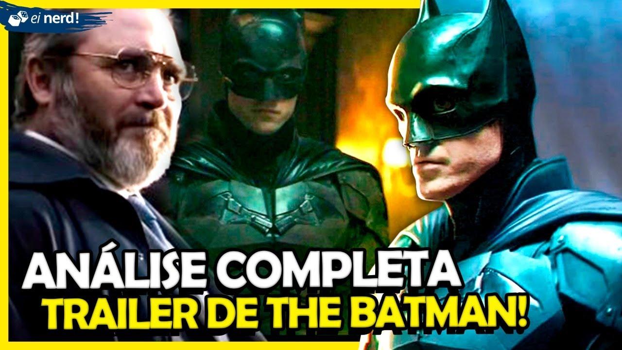 THE BATMAN: ANÁLISE COMPLETA DO TRAILER