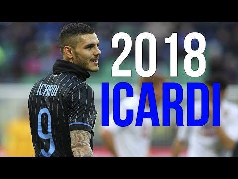 Mauro Icardi 2018 ● Goals, Skills, Assists & runs - Inter Milan ● The Beast  HD 