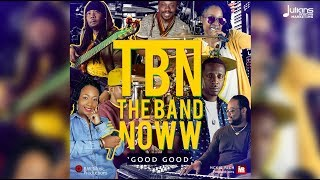 "The Band Noww ft Simply Leah - Good Good (Lyric Video) ""2019 Soca"""