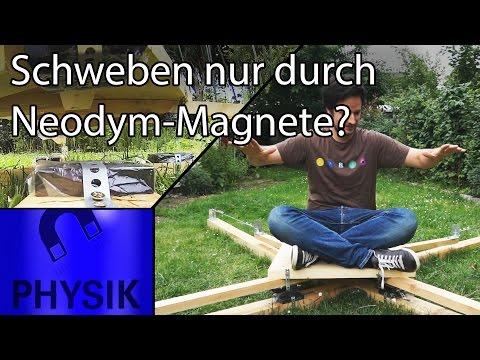 Kann ich nur durch Neodym-Magnete schweben?!