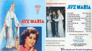 Album Thánh Ca Hoàng Oanh Vol. 3 - Ave Maria