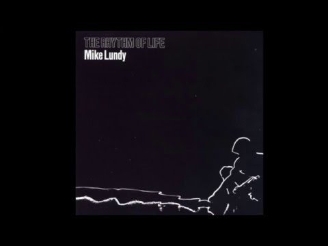 "Mike Lundy ""The Rhythm Of Life"""