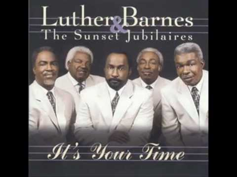 Luther Barnes-Its your time
