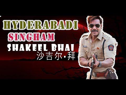 Singham Spoof Hyderabadi style - Ajay Devgan - Shakeel Bhai