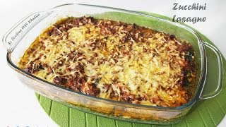 Low Carb Zucchini Lasagne - Koolhydraatarme Courgette Lasagne