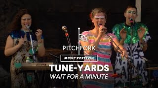 "tUnE-yArDs perform ""Wait for a Minute"" - Pitchfork Music Festival 2014"