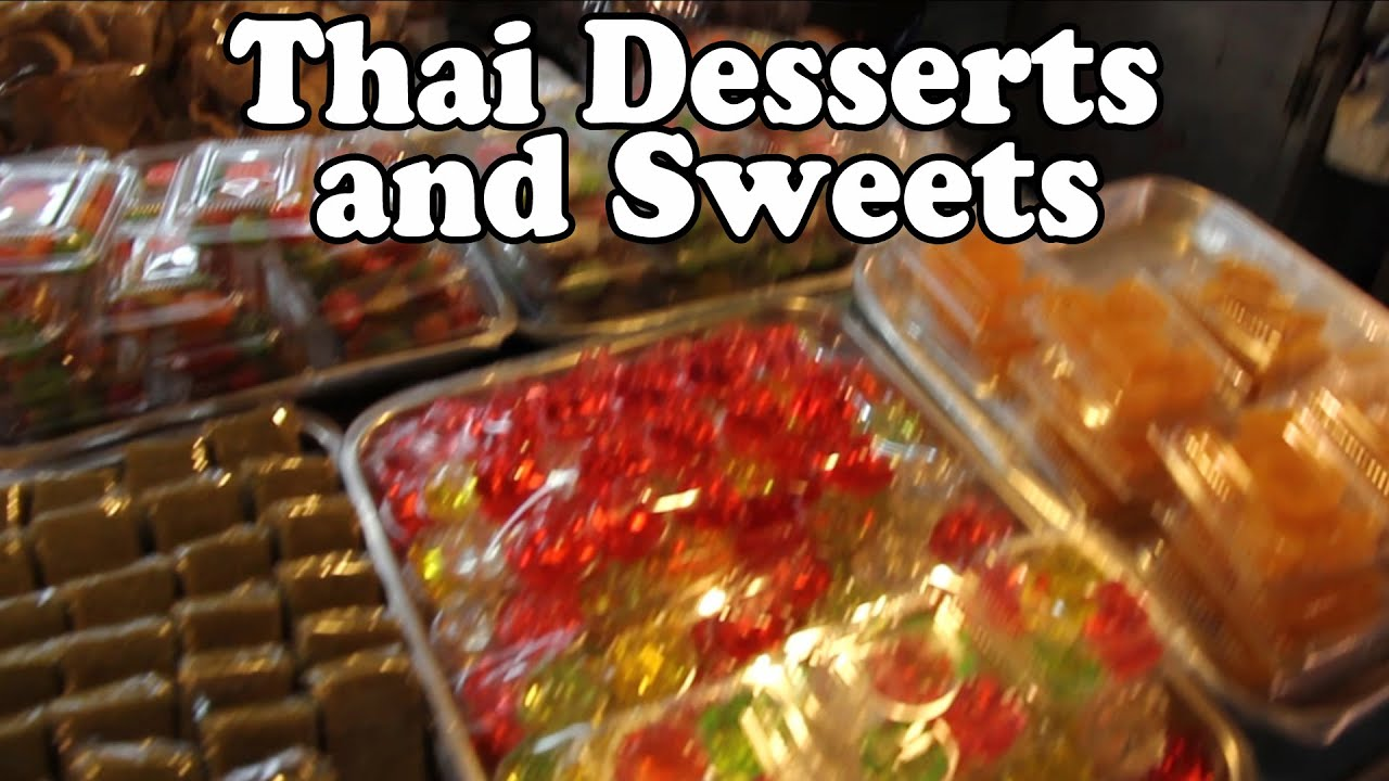 Thai Dessert Trying Thai Street Food Desserts And Sweets Street Food In Thailand Vlog Youtube