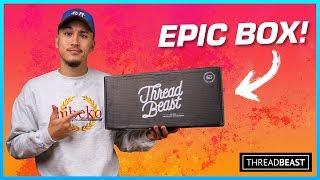 "Unboxing an ""EPIC"" ThreadBeast Subscription Box"