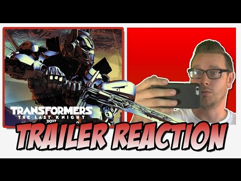 Trailer Reaction Transformers 5: The Last Knight Official Trailer 1 (2017) - Michael Bay Movie