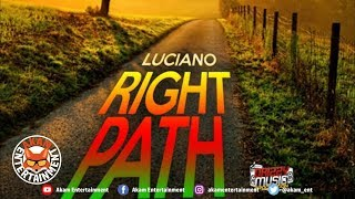 Luciano - Right Path [Scenario Riddim] September 2019