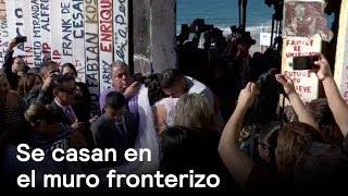 Pareja se casa en el muro fronterizo entre EE.UU. y México - En Punto con Denise Maerker thumbnail