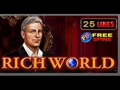 Rich World - Slot Machine - 25 Lines - Bonus Game - Big Wins