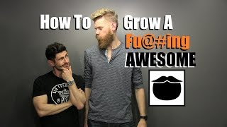 How To Grow A Fu#king AWESOME Beard |Top 10 Pro Tips With Beardbrand
