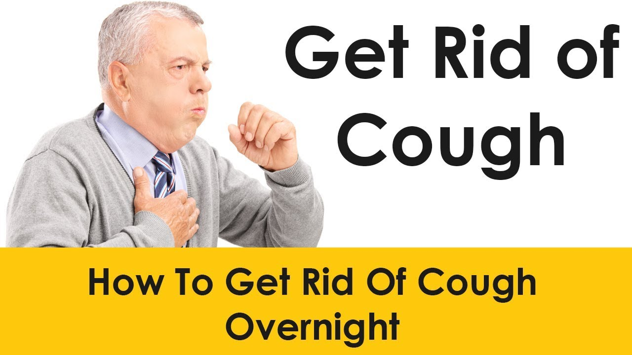 How to get rid of a cough overnight fast at home getting rid of how to get rid of a cough overnight fast at home getting rid of cough home remedies ccuart Image collections