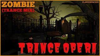 Trance Opera - Zombie. Dance music. Club music [edm] 90.00. [techno rave, electro house, trance mix]