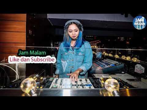 DJ BENCI UNTUK MENCINTA DJ BREAKBEAT MIX 2018 - JAM MALAM