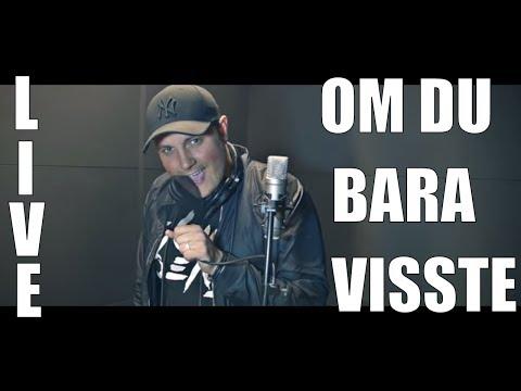 OM DU BARA VISSTE (AKUSTISK LIVE)