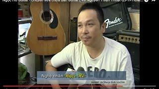 Ngọc Hồ Guitar - chuyên sửa chữa đàn Guitar ( 49 Nguyễn Thiện Thuật Q3-TPHCM - phone: 090.333.4535 )