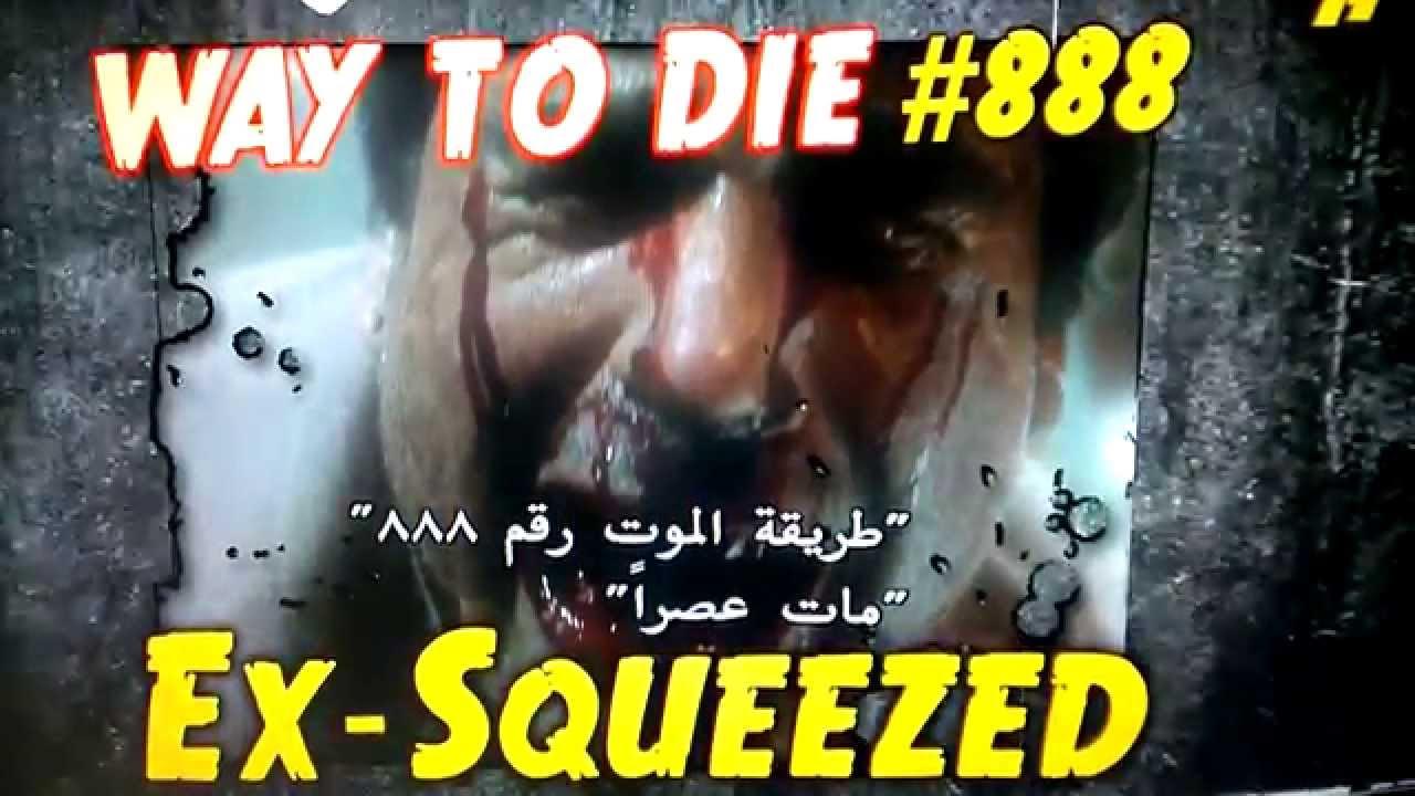 1000 Ways To Die Ex Squeezed