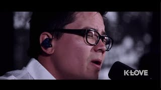 "K-LOVE - Tenth Avenue North ""No Man Is An Island"" LIVE"