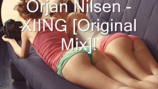 Orjan Nilsen - XIING [Original Mix]