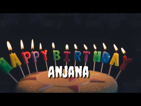 my-name-song-|happy-birthday-song-for-anjana-name-||-birthday-name-songs-||-birthday-wishes
