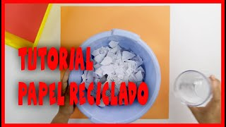 Tutorial Papel Reciclado