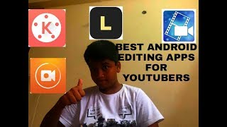 BEST ANDROID EDITING APPS FOR YOUTUBERS {IN TELUGU}