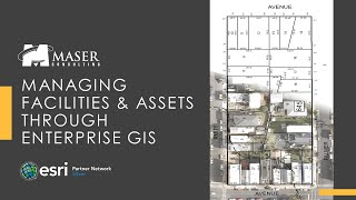 Maser Webinar: Managing Assets & Facilities with GIS