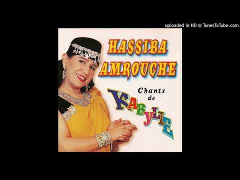 Hassiba Amrouche: Ezzine Al Aali