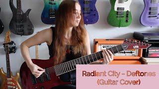 Radiant City - Deftones (Guitar Cover)