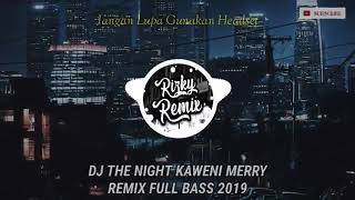 Download lagu TOP DJ THE NIGHT 2019 FULL BASS Mantul enak  #QUETOS