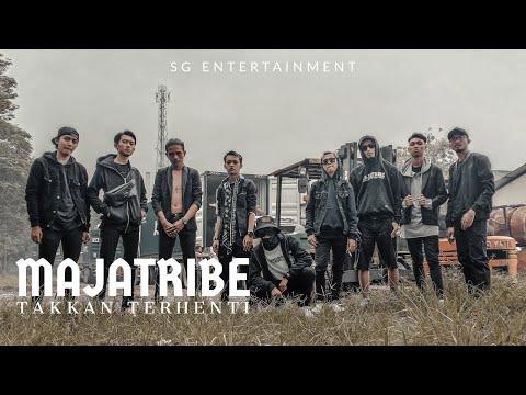 Majatribe - Takkan Terhenti (Official Music Video)