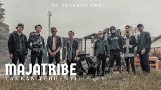 Download lagu Majatribe - Takkan Terhenti (Official Music Video)