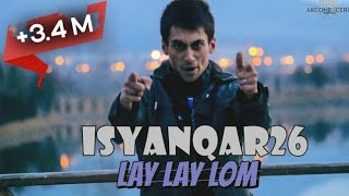 iSyanQaR26 - Lay Layy Looom - 2014