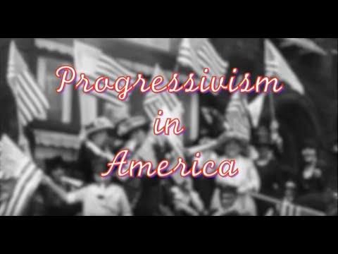 Progressivism in the 20th Century