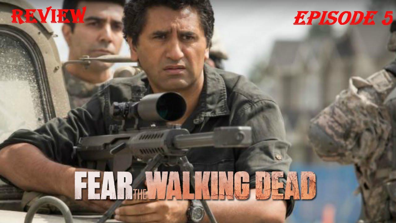 Download Fear The Walking Dead Episode 5 Review