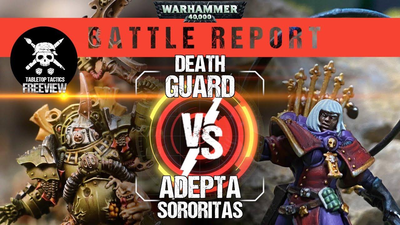Warhammer 40k Battle Report: Death Guard vs Adepta Sororitas 1500pts
