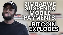 Zimbabwe Suspends Mobile Money, Stock Market - Bitcoin Price Explodes