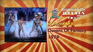 Watch Boney M Oceans Of Fantasy video