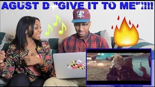 Couple Reacts Agust D Give It To Me Reaction