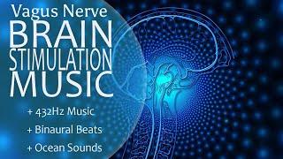 Vagus Nerve Meditation Music Brain Stimulation 432Hz Binaural Beats vagal Neurostimulation