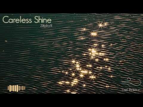 Z8phyR - Careless Shine (Original Mix) [Free Download]