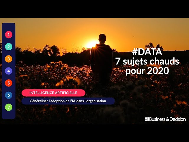 #Data : 7 sujets chauds pour 2020 - 1. L'Intelligence artificielle
