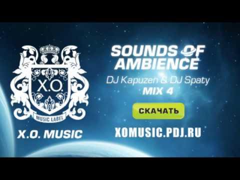 DJ Kapuzen & DJ Spaty - Sounds Of Ambience mix 2