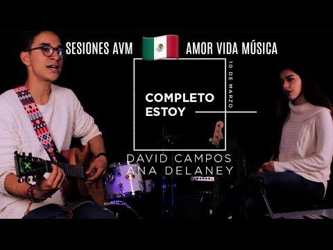 David Campos y Ana Delaney - Completo Estoy  (Videoclip)