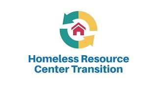 Homeless Resource Center Transition Plan